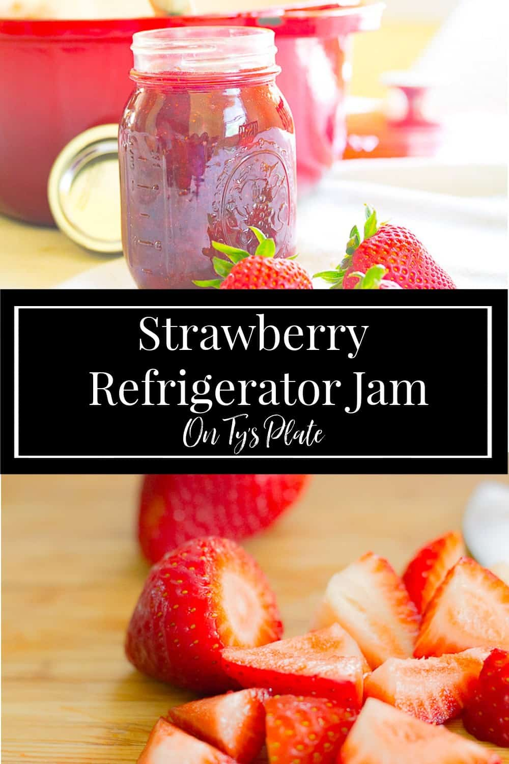 Strawberry Refrigerator Jam
