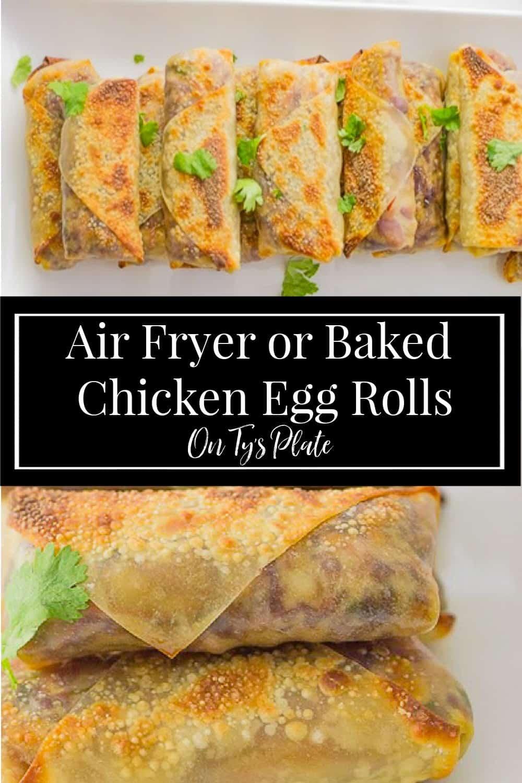 Air Fryer or Baked Chicken Egg Rolls