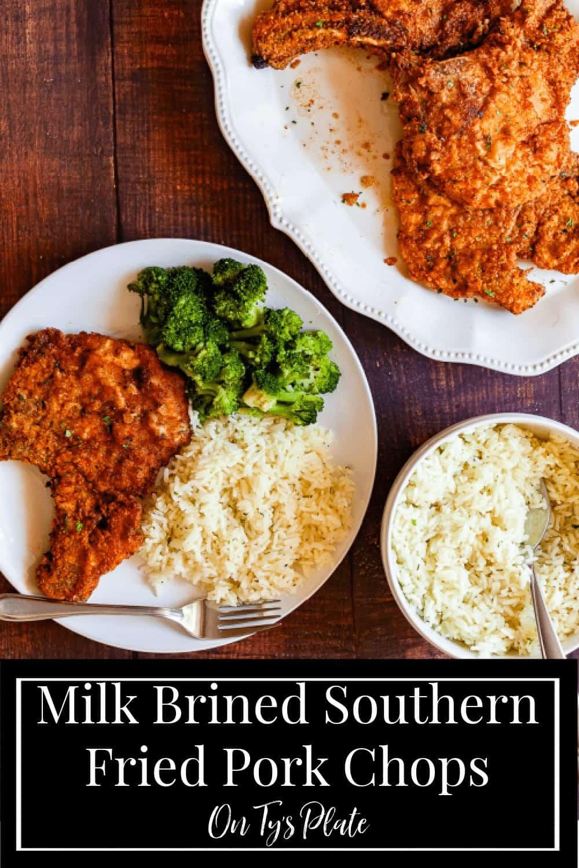 Milk Brined Southern Fried Pork Chops