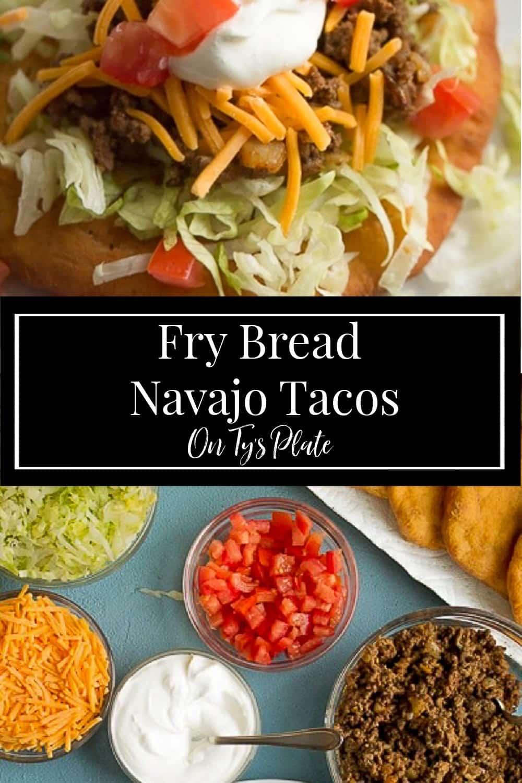 Frybread Navajo Tacos