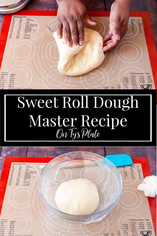 Master Sweet Roll Dough