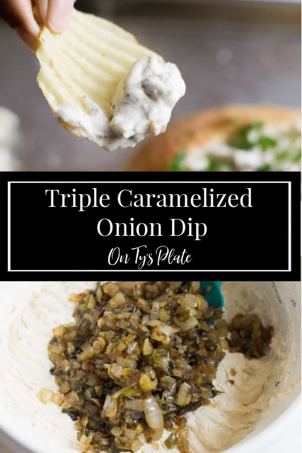 Triple Caramelized Onion Dip