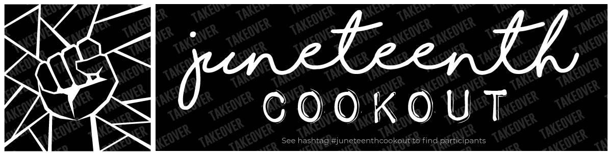 juneteenth virtual cookout banner