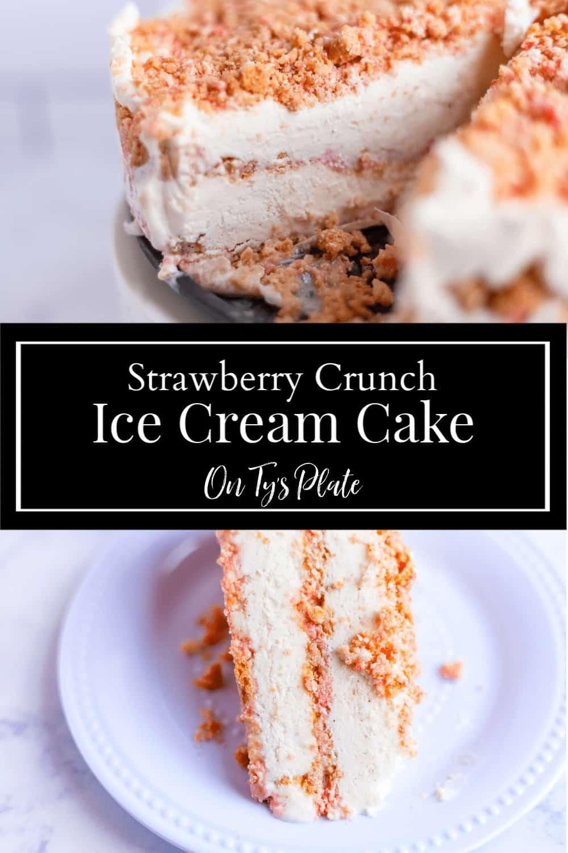 Strawberry Shortcake Crunch Ice Cream Cake