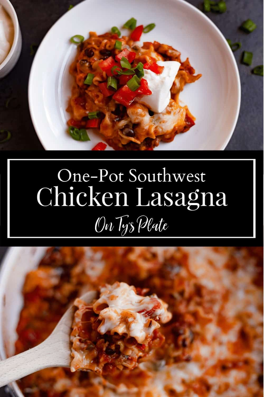 One-Pot Southwest Chicken Lasagna