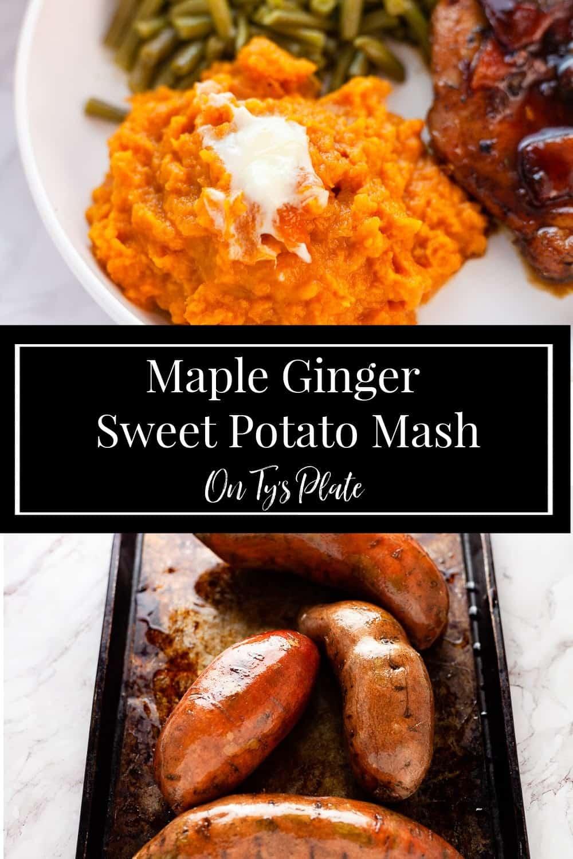 Ginger Maple Mashed Sweet Potatoes