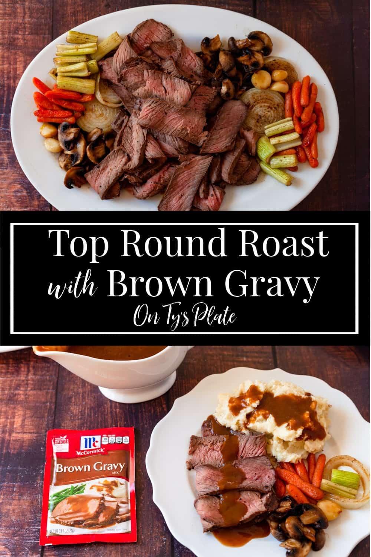 Top Round Roast with Brown Gravy