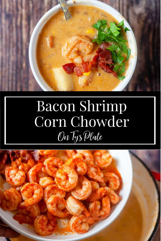 Bacon Shrimp Corn Chowder