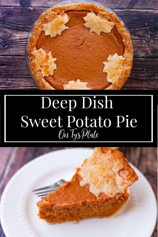 Deep Dish Sweet Potato Pie