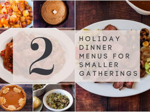 Holiday Dinner Menus for Smaller Gatherings