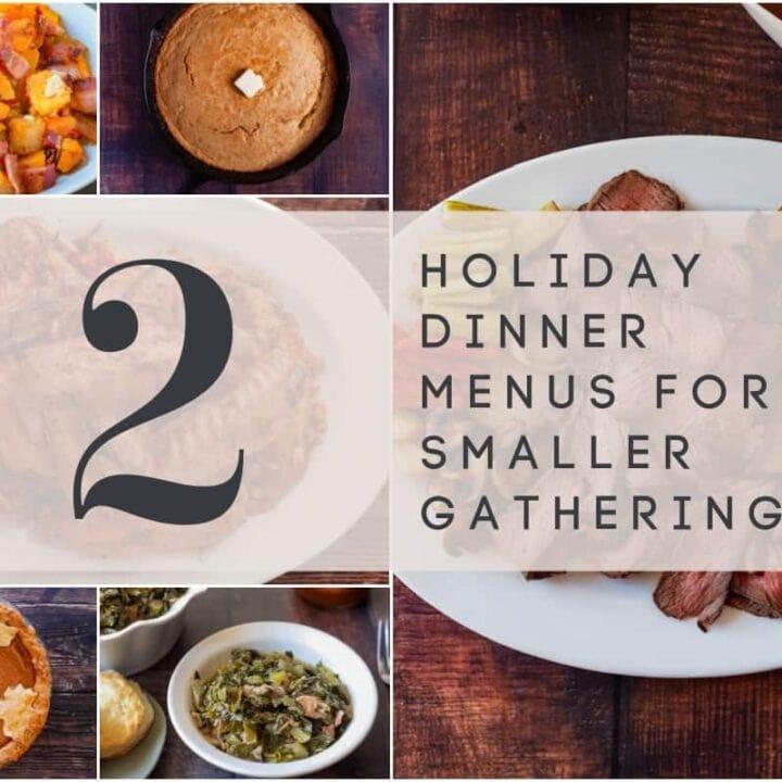 Holiday Dinner Menus for Smaller Gatherings