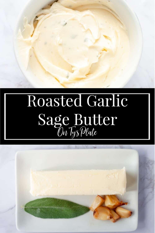 Roasted Garlic Sage Butter